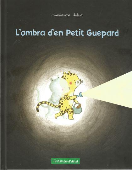 L´OMBRA D´EN PETIT GUEPARD