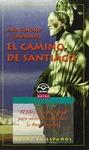 PARA CONOCER Y COMPRENDER EL CAMINO DE SANTIAGO