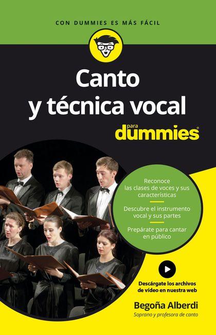 CANTO Y TÉCNICA VOCAL PARA DUMMIES.