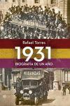 1931, BIOGRAFÍA DE UN AÑO
