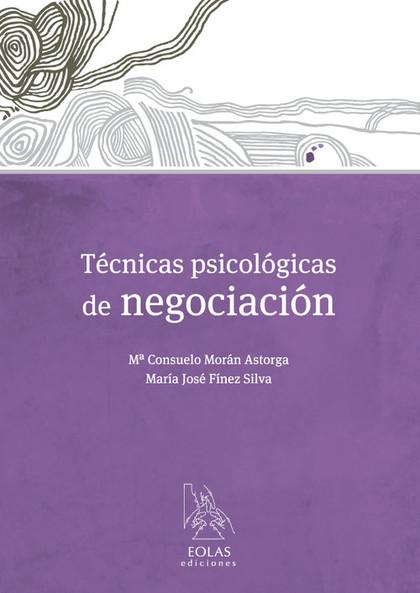 TÉCNICAS PSICOLÓGICAS DE NEGOCIACIÓN