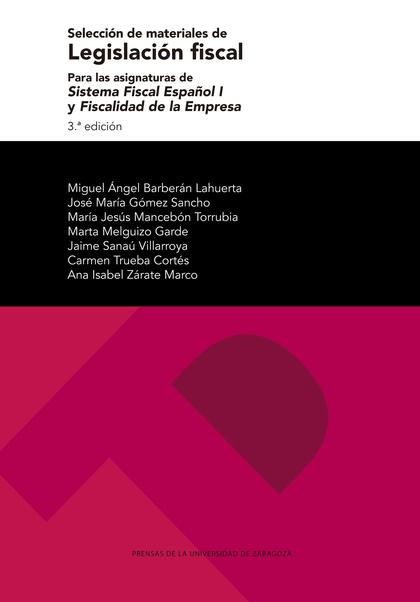 SELECCIÓN DE MATERIALES DE LEGISLACIÓN FISCAL PARA LAS ASIGNATURAS DE SISTEMA FI.