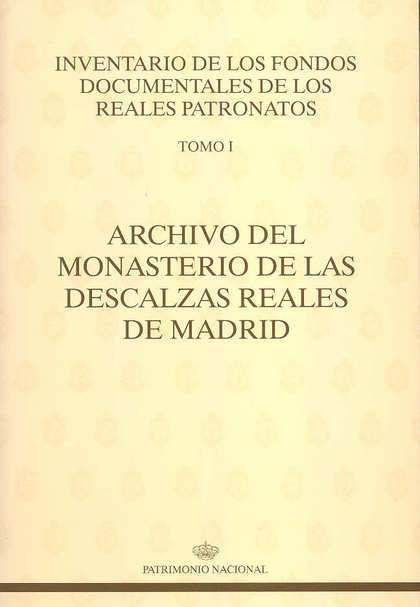 ARCHIVO DEL MONASTERIO DE LAS DESCALZAS REALES DE MADRID.