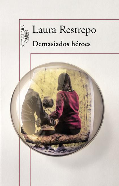 DEMASIADOS HÉROES.