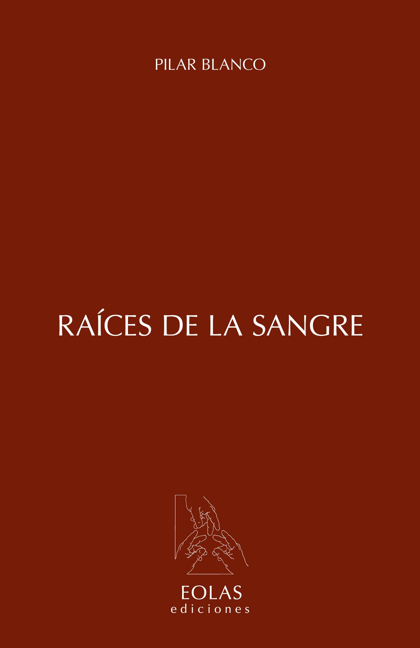 RAÍCES DE LA SANGRE