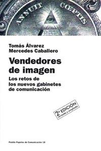 VENDEDORES DE IMAGEN.RETOS NUEVOS GABINETES COMUNICACION