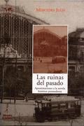 LAS RUINAS DEL PASADO: APROXIMACIONES A LA NOVELA HISTÓRICA POSMODERNA