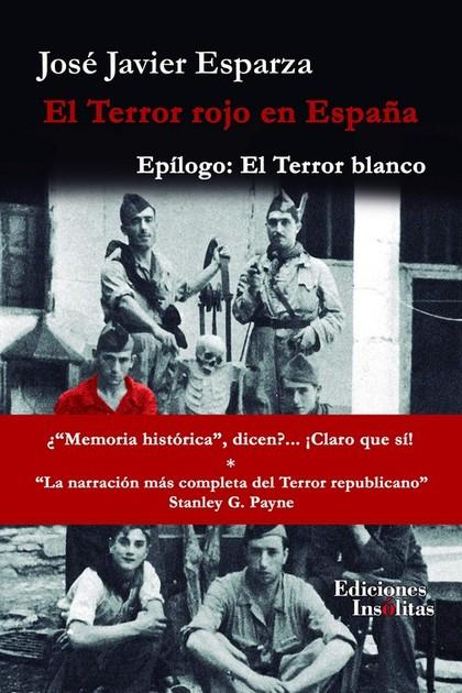 TERROR ROJO EN ESPAÑA. EPILOGO: EL TERROR BLANCO