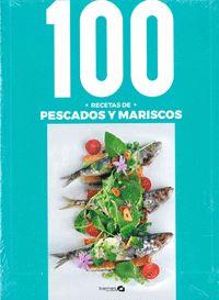 100 RECETAS DE PESCADOS Y MARISCOS.