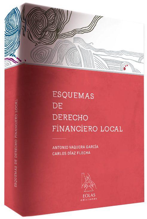 ESQUEMAS DE DERECHO FINANCIERO LOCAL
