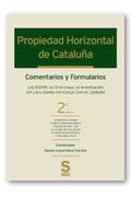 PROPIEDAD HORIZONTAL DE CATALUÑA. COMENTARIOS Y FORMULARIOS
