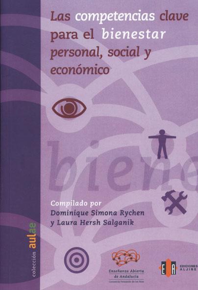 LAS COMPETENCIAS CLAVE PARA EL BIENESTAR PERSONAL, SOCIAL Y ECONÓMICO.