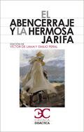EL ABENCERRAJE Y LA HERMOSA JARIFA