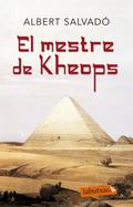 EL MESTRE DE KHEOPS