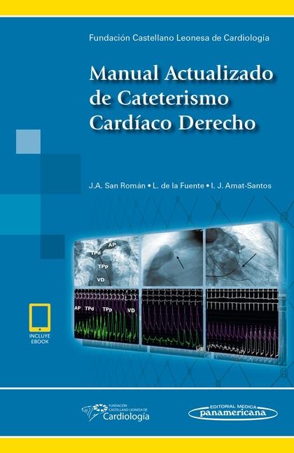 MANUAL ACTUALIZADO DE CATETERISMO CARDÍACO DERECHO.