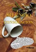 EL SILENCIO DE CONSOLACIÓN