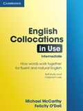 ANTIGUA ED.ENGLISH COLLOCATIONS IN USE HOW WORDS WORK TOGETHER FOR FLUENT AND