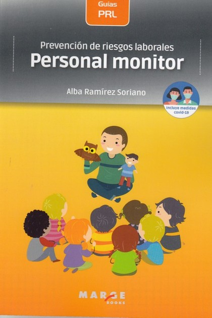 PREVENCIÓN DE RIESGOS LABORALES: PERSONAL MONITOR.