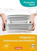 ERFOLGREICH IN GASTRONOMIE UND HOTELLERIE