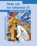 TODO VAI NA NATUREZA : PRÁCTICAS SINXELAS DE BIOLOXÍA