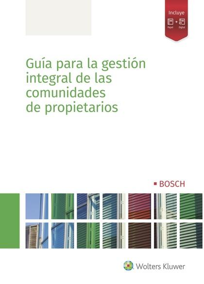 GUÍA PARA LA GESTIÓN INTEGRAL DE LAS COMUNIDADES DE PROPIETARIOS.