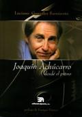 JOAQUÍN ACHÚCARRO DESDEL PIANO