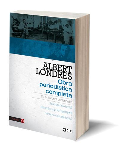 ALBERT LONDRES - OBRA PERIODÍSTICA COMPLETA. VOL.2.