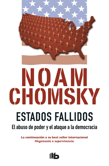ESTADOS FALLIDOS. EL ABUSO DE PODER Y ATAQUE A LA DEMOCRACIA