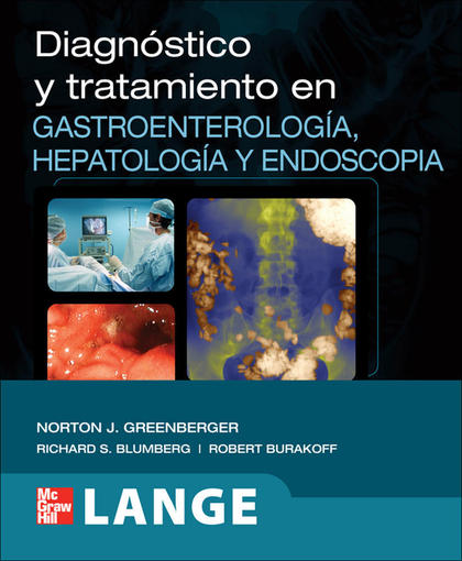 DIAGNOSTICO Y TRATAMIENTO EN GASTROENTEROLOGIA, HEPATOLOGIA Y END