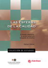 ESFERAS DE LA CALIDAD,LAS. EL MUNDO VOLUNTARIO LA ACCION SOCIAL Y LA BUSQUEDA DE SISTEMA
