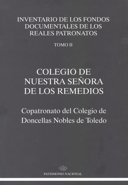COLEGIO DE NUESTRA SEÑORA DE LOS REMEDIOS: COPATRONATO DEL COLEGIO DE DONCELLAS.