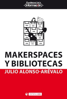 MAKERSPACES Y BIBLIOTECAS.
