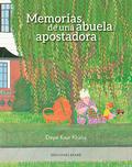 MEMORIAS DE UNA ABUELA APOSTADORA.