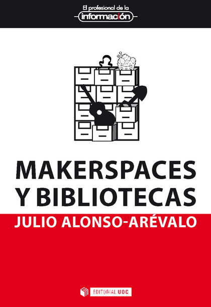 MAKERSPACES Y BIBLIOTECAS.
