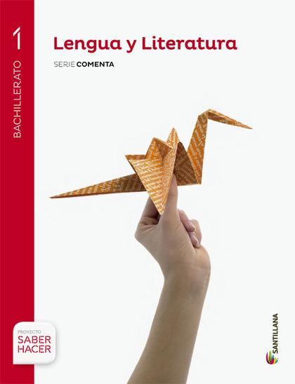 LENGUA Y LITERATURA 1 BACHILLER