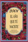 2001, EL AÑO QUE TÚ NACISTE