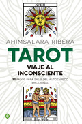 TAROT. 22 PASOS PARA SALIR DEL AUTOENREDO EMOCIONAL