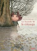 LA LLAMADA DE LA CIÉNAGA.