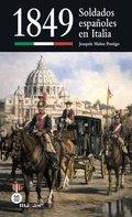 1849. SOLDADOS ESPAÑOLES EN ITALIA.