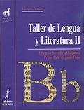 TALLER DE LENGUA Y LITERATURA II.