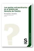 LOS GASTOS EXTRAORDINARIOS EN EL ÁMBITO DEL DERECHO DE FAMILIA