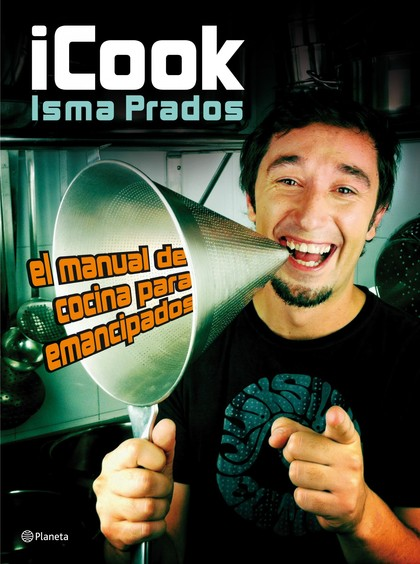 ICOOK : EL MANUAL DE COCINA PARA EMANCIPADOS