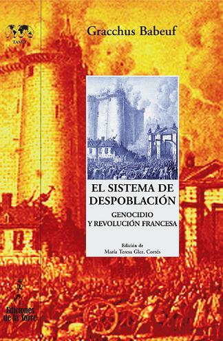 EL SISTEMA DE DESPOBLACIÓN : GENOCIDIO Y REVOLUCIÓN FRANCESA