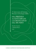 75 ANIVERSARIO DEL INSTITUTO PIRENAICO DE ECOLOGÍA (CSIC): DEL PIRINEO AL ESTUDI.