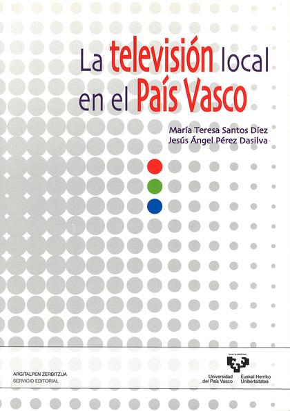 LA TELEVISIÓN LOCAL EN EL PAÍS VASCO