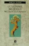 OCULTISMO,BRUJERIA Y MODAS CULTURALES