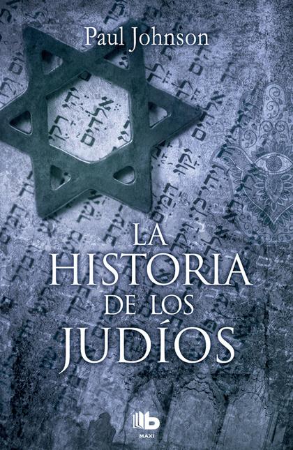 LA HISTORIA DE LOS JUDÍOS.