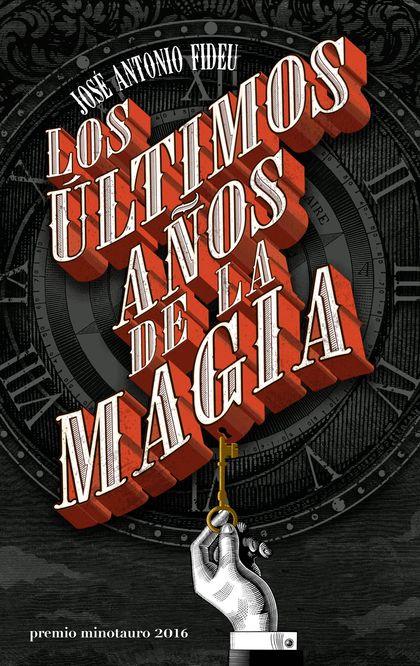 LOS ÚLTIMOS AÑOS DE LA MAGIA.