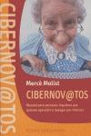 CIBERNOV@TOS: MANUAL PARA PERSONAS INQUIETAS QUE QUIERAN APRENDER A NA