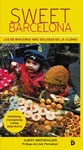 SWEET BARCELONA : LOS RINCONES MÁS GOLOSOS DE LA CIUDAD